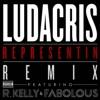 Representin (Remix) [feat. R. Kelly & Fabolous] - Single, Ludacris