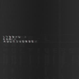 Multiverse (feat. 4Am) - Single Mp3 Download