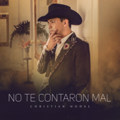 No Te Contaron Mal - Christian Nodal Cover Art
