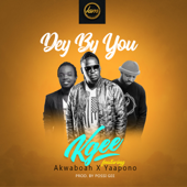 Dey By You (feat. Akwaboah & Yaa Pono)-Kgee