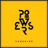Powers - Sunshine