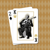 Deuces Wild-B.B. King