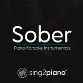 Sober (Originally Performed by Demi Lovato) [Piano Karaoke Version]