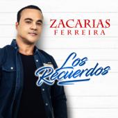 Los Recuerdos - Zacarías Ferreira