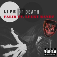 Life or Death (feat. Leeky Bandz) - Single Mp3 Download