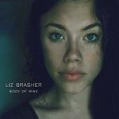 Liz Brasher - Body of Mine