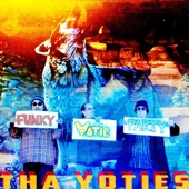 Tha Yoties - Funky Yotie Party