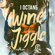 Wine and Jiggle - I Octane