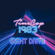 Night Drive - Timecop1983 - Timecop1983