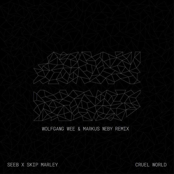 Cruel World (Wolfgang Wee & Markus Neby Remix) - Single