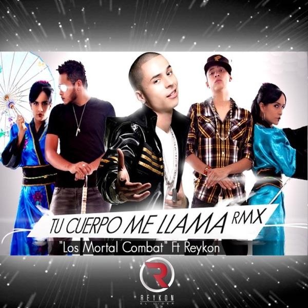 Tu Cuerpo Me Llama (feat. LOS MORTAL COMBAT) - Single
