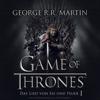George R.R. Martin - Game of Thrones - Das Lied von Eis und Feuer 1 artwork