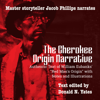 Donald N. Yates - The Cherokee Origin Narrative: Authentic Text of William Eubanks'