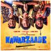 Nawabzaade (Original Motion Picture Soundtrack) - EP - Guru Randhawa, Badshah & Gurinder Seagal