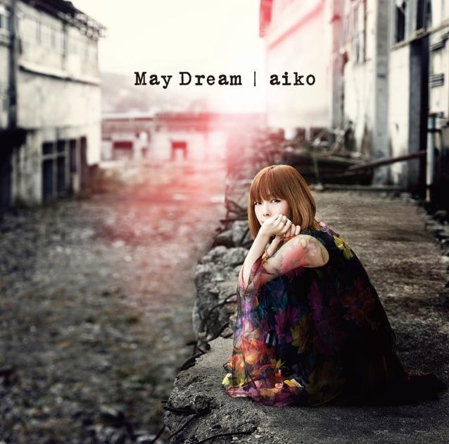 aiko – May Dream [iTunes Plus M4A]   iplusall.4fullz.com