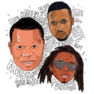 Hate (feat. Juvenile & Lil Wayne) - Single Mp3 Download