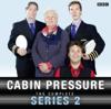 John Finnemore - Cabin Pressure: The Complete Series 2  artwork