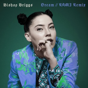 Dream (RAMI Remix) - Single Mp3 Download