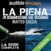 La piena: Il meccanico dei narcos - Matteo Caccia