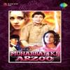 Mohabbat Ki Arzoo (Original Motion Picture Soundtrack)