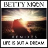 Life Is but a Dream (Remixes) - EP