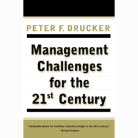 Management Challenges for the 21St Century (Abridged)