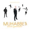 Muhabbet - Sie liegt in meinen Armen artwork