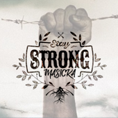 Stay Strong - Masicka