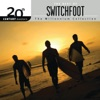 20th Century Masters The Millennium Collection The Best of Switchfoot
