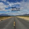 Mark Knopfler - Down the Road Wherever (Deluxe)  artwork