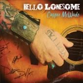 Casper McWade - Hello Lonesome