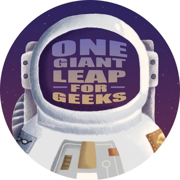 One Giant Leap For Geeks by Mike C Squared And DJ Melly Mel on Apple  Podcasts e955a4c1f87