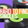 Hard to Find Singles