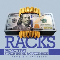 Racks (feat. Gucci Mane & Rich The Kid) - Single Mp3 Download