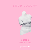 Body (feat. Brando)-Loud Luxury