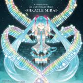Hatsune Miku 10th Anniversary Songs - Miracle Mirai