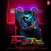 Ban Ja Rani Remix - Single
