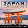 Writing Souls' Travel Guides - Japan: Cities, Sights & Other Places You Need to Visit: Tokyo, Yokohama, Osaka, Nagoya, Kyoto, Kawasaki, Saitama, Book 1 (Unabridged) artwork