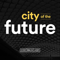 Podcast cover art for City of the Future