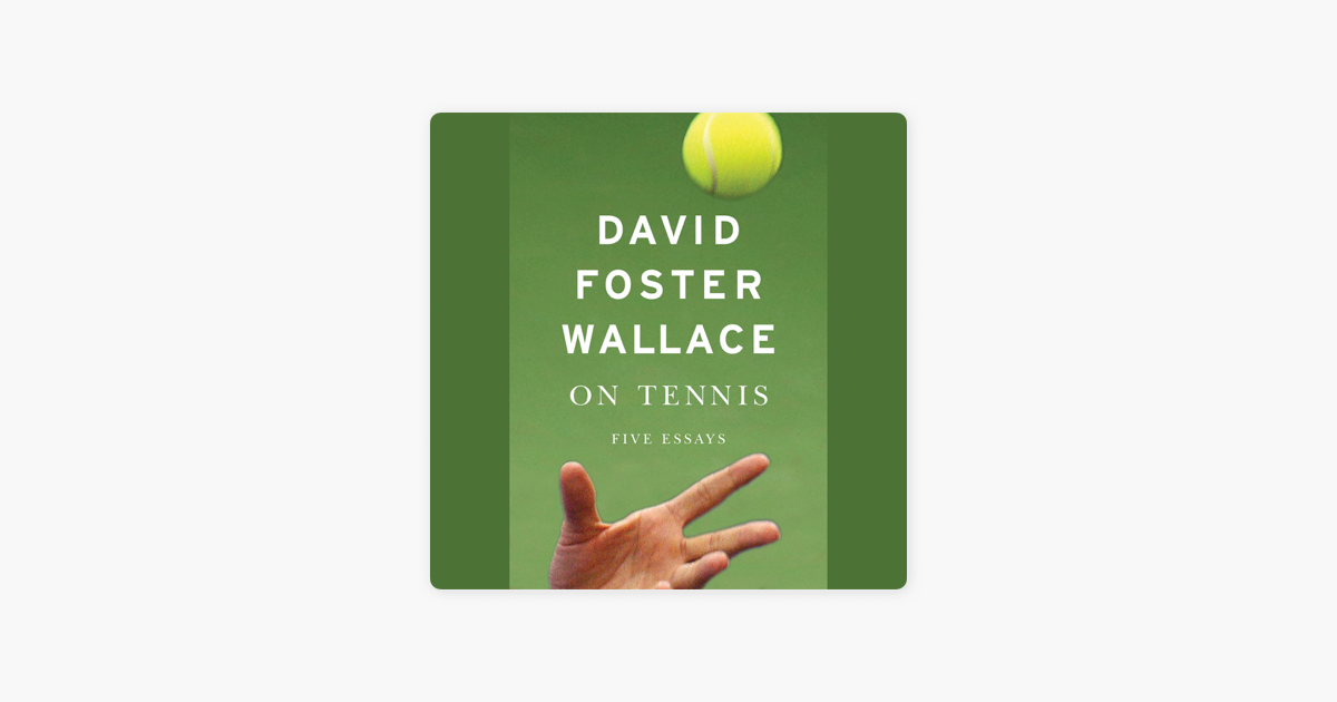 On Tennis - David Foster Wallace