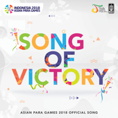 Song of Victory ( Asian Para Games 2018 Official Song )