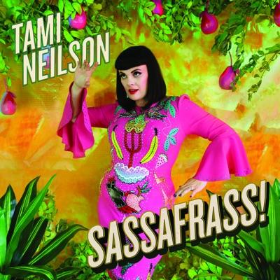 Tami Neilson– Sassafrass!