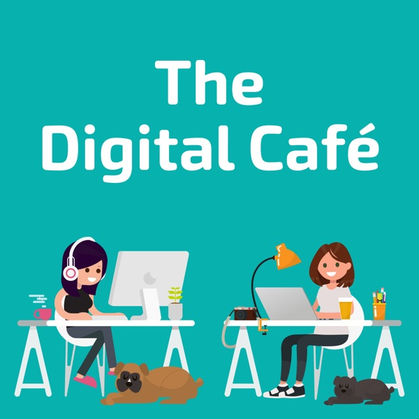 001: Welcome to The Digital Café