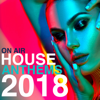 On Air House Anthems 2018 - Various Artists