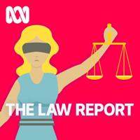 Podcast cover art for Law Report - Full program podcast