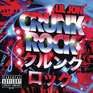 Crunk Rock (Deluxe Edition)