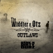 The Widdler - Outlaws