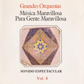 Música Maravillosa para Gente Maravillosa. Sonido Espectacular (Vol. 4)