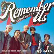 Remember Us : Youth Part 2 - DAY6 - DAY6