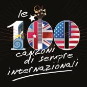 Le 100 canzoni di sempre - Internazionali